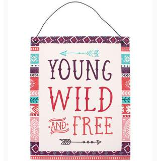 Young, Wild and Free -seinäkyltti